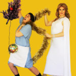 Ian Hill as Melania Trump, Kinzie Shaw as her maid Ludmilla. Directed by Fiely Matias. Photo by Erin Kolmodin-Ewing